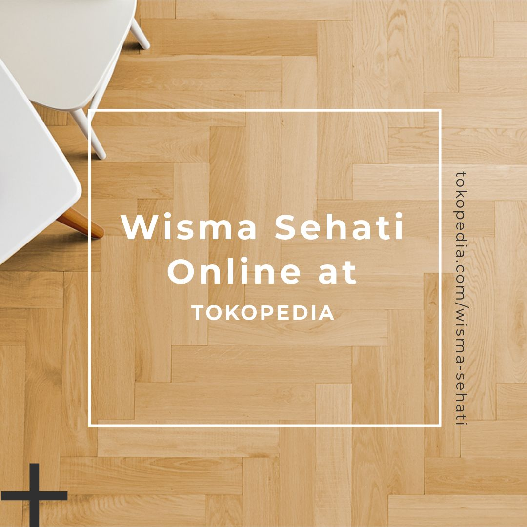 Wisma Sehati Opens Official Store on Tokopedia